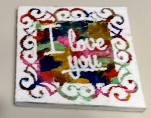 Smalll I Love You messy Canvas made with removable vinyl