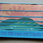 The sun will come out tomorrow encouragement card