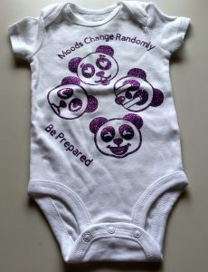 Panda Onesie in purple saying Moods change rapidly Be Prepared