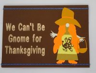 Cover of thanksgiving gnome card with gnome pun